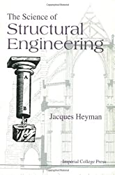 The Science of Structural Engineering