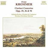 Krommer: Clarinet Concertos Opp. 35, 36 & 91