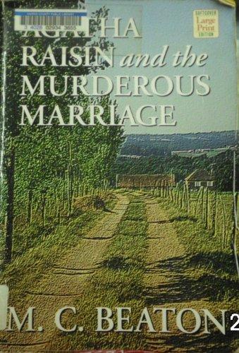 Agatha Raisin and the Murderous Marriage (Wheeler Softcover)
