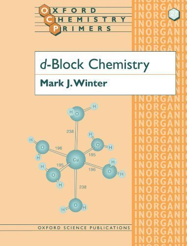 d-Block Chemistry (Oxford Chemistry Primers) by Winter, Mark J. [1995]
