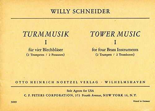 Turmmusik 1 -- Willy Schneider -- für vier Blechbläser -- Noetzel Verlag N3089-- Partitur mit Einzelstimmen
