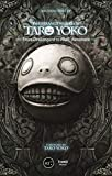 The Strange Works of Taro Yoko: From Drakengard to Nier: Automata