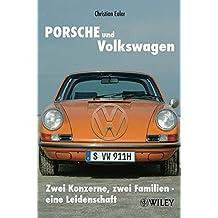 Porsche und Volkswagen: Zwei Konzerne, zwei Familien - eine Leidenschaft