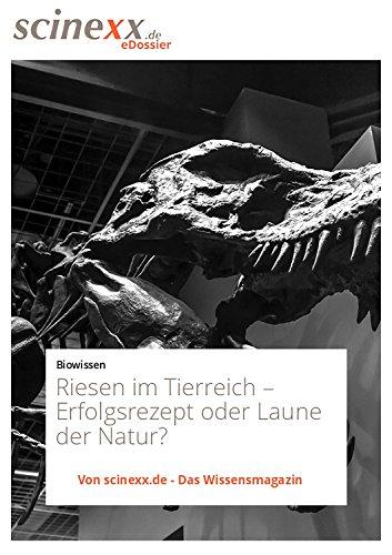 riesen-im-tierreich-erfolgsrezept-oder-laune-der-natur-german-edition