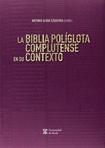 BIBLIA POLIGLOTA COMPLUTENSE EN SU CONTEXTO (Otras Publicaciones)