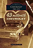Chevrolet, 1960-2012 (Images of America)