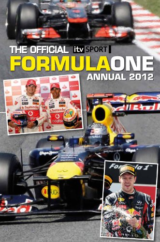 Official ITV Sport Formula One Annual 2012 (Annuals 2012)