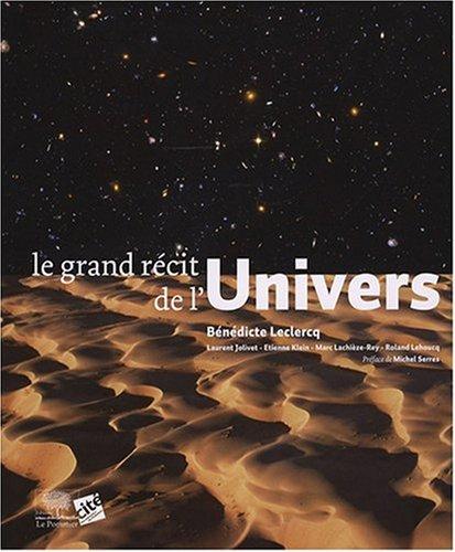 Le grand récit de l'Univers