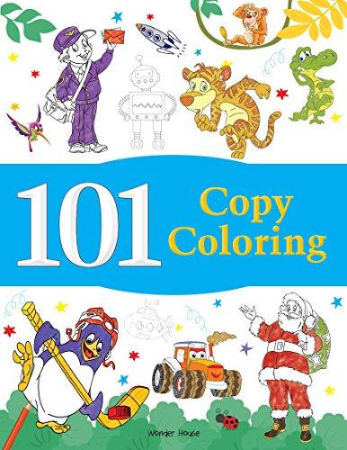 101 Copy Coloring: Fun Activity Book For Children