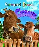 Cows (Farmyard Friends)