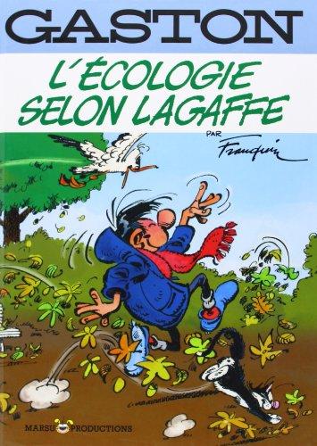 Gaston Classique - L'Ecologie Selon Lagaffe