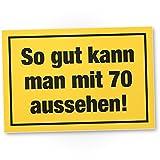 DankeDir! so Gut mit 70 Jahren Aussehen Kunststoff Schild - Geschenk 70. Geburtstag, Geschenkidee Geburtstagsgeschenk Siebzigsten, Geburtstagsdeko/Partydeko / Party Zubehör/Geburtstagskarte