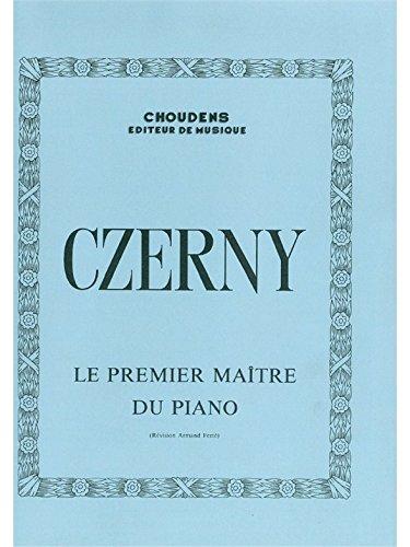 Carl Czerny: le Premier Maitre du Piano ...