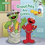 Grouches Are Green (Sesame Street (Random House))