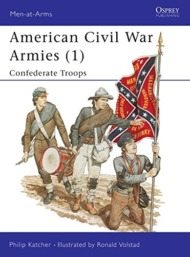 1st Confederate Flag (American Civil War Armies (1): Confederate Troops (Men-at-Arms, Band 170))