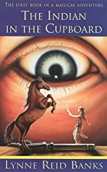 The Indian in the Cupboard by Lynne Reid Banks (1999-03-01)