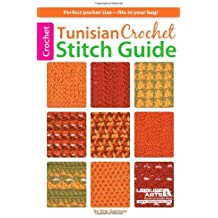 Tunisian Crochet Stitch Guide by Kim Guzman (2013-03-15)