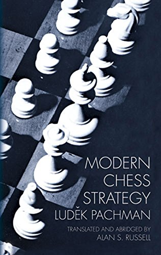 Modern Chess Strategy (Dover Chess)