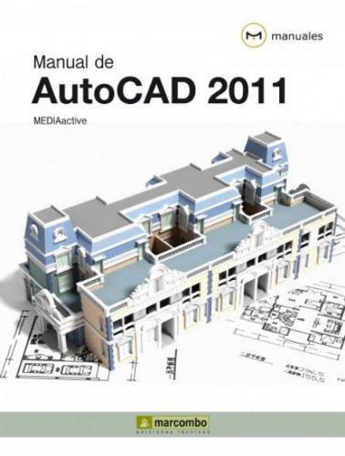 Manual de Autocad 2011 por MEDIAactive