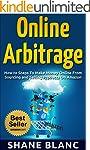 ONLINE ARBITRAGE: How to Make Money O...