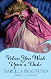 When You Wish Upon A Duke: Wylder Sisters Book 1