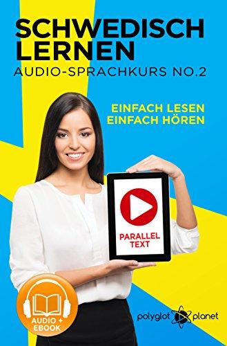 Schwedisch Lernen - Einfach Lesen   Einfach Hören Paralleltext (Schwedisch Audio-Sprachkurs Book 3) (Swedish Edition)