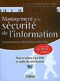 Management de la sécurité de l'information : Implémentation iso 27001 et iso 27002, mise en place d'un SMSI et audit de certification