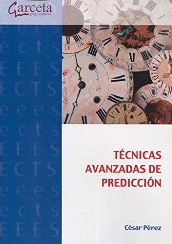 Técnicas avanzadas de predicción por César Perez López