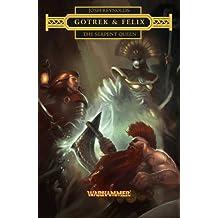 Gotrek & Felix: The Serpent Queen by Reynolds, Josh (2014) Paperback