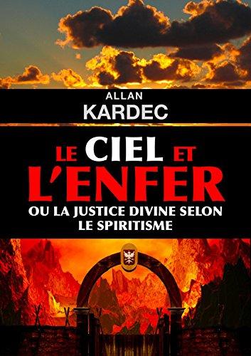 Le ciel et l'enfer par Allan Kardec