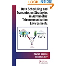Data Scheduling and Transmission Strategies in Asymmetric Telecommunication Environments