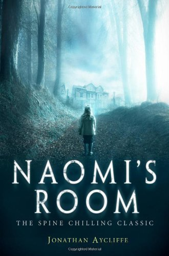 Naomi's Room by Jonathan Aycliffe (2013) Paperback