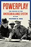 Powerplay: The Origins of the America...