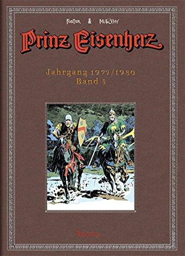 Foster & Murphy-Jahre, Band 5 : Prinz Eisenherz. Jahrgang 1979/1980