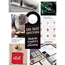 Do Not Disturb. Hotels Graphics & Branding
