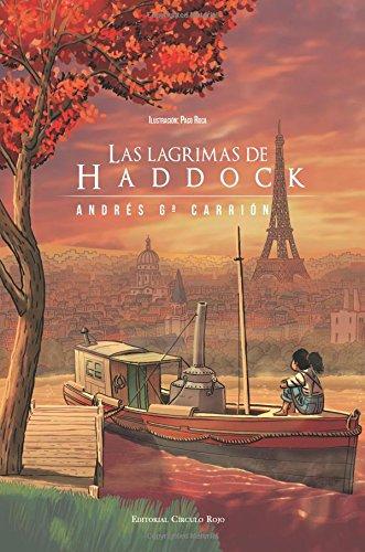 Las lágrimas de Haddock por Andrés García Carrión