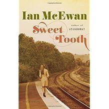 Sweet Tooth: A Novel by McEwan, Ian (2012) Hardcover