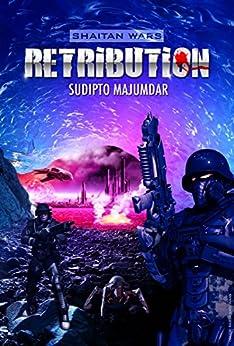 Retribution (Shaitan Wars Book 3) (English Edition) par [Majumdar, Sudipto]