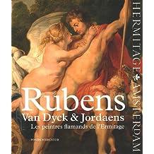 Rubens, Van Dyck & Jordaens : Les peintres flamands de l'Ermitage