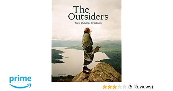 Buch Die Neue Outdoor Küche : The outsiders: the new outdoor creativity: amazon.de: j. bowman s