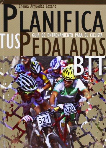 Planifica tus pedaladas btt por Jose Maria Arguedas Lozano