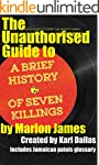 The Unauthorised Guide to A Brief His...