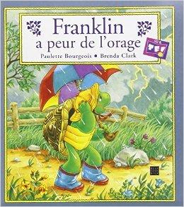 Franklin a peur de l'orage de P. Bourgeois ,B. Clark ( 27 août 2002 )