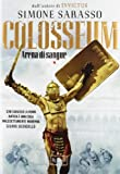 Colosseum. Arena di sangue
