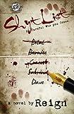 Shyt List (The Cartel Publications Presents)