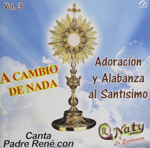 Adoracion Y Alabanza Al Santis