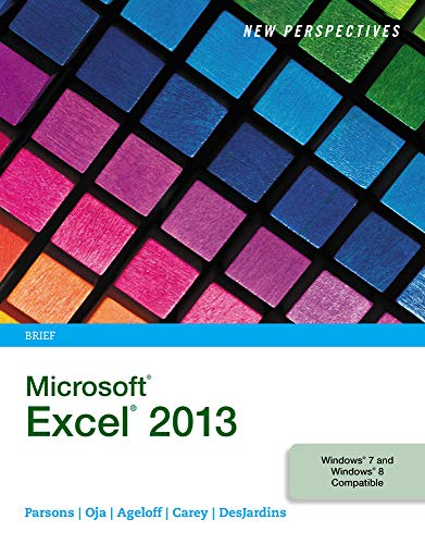 New Perspectives on Microsoft (R) Excel (R) 2013, Brief
