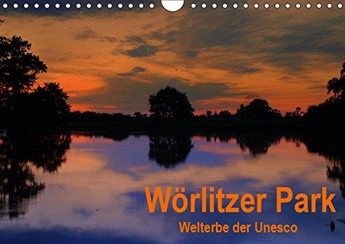Wörlitzer Park (Wandkalender 2019 DIN A4 quer): Das auf der UNESCO-Welterbe-Liste stehende...
