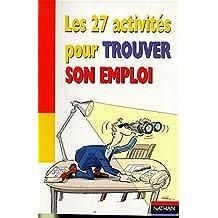 Les 27 activités pour trouver un emploi