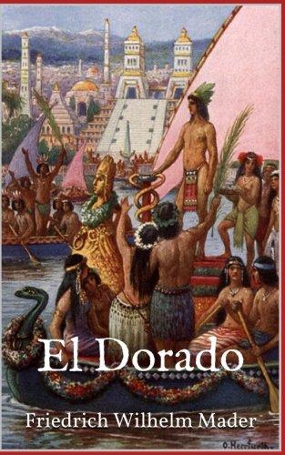 Preisvergleich Produktbild El Dorado (Illustrierte Ausgabe)